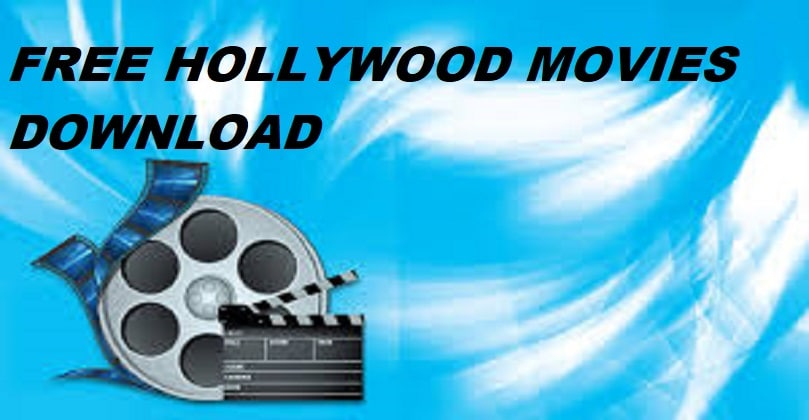 FREE HOLLYWOOD MOVIES DOWNLOAD