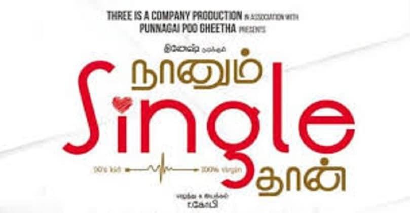 Naanum Single Dhaan Movie Download in Isaimini Moviesda kuttymovies