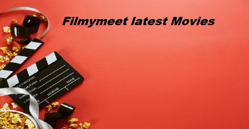 Filmymeet 2021 latest Bollywood HD Movies Download