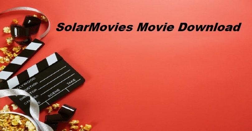 SolarMovie 2021 hollywood movies download