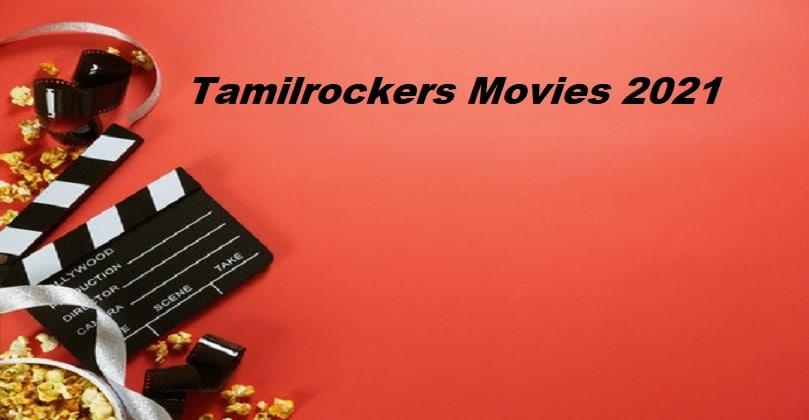 Tamilrockers Telugu Movies 2021