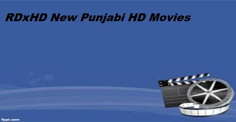 RDxHD 2021 New Punjabi HD Movies Download Free (RDX HD)